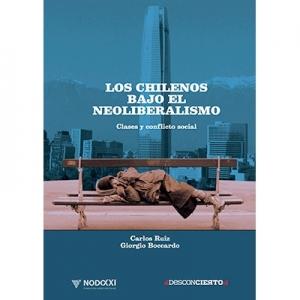 Los chilenos bajo el neoliberalismo