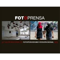 35 Sal�n Nacional de Fotoperiodismo versi�n Bienal 2013