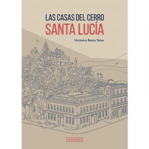 Las casas del cerro Santa Lucia