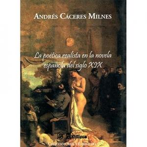 La po�tica realista en la novela espa�ola del siglo XIX