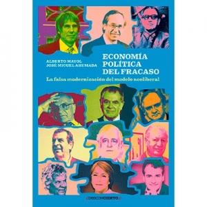 Econom�a politica del fracaso