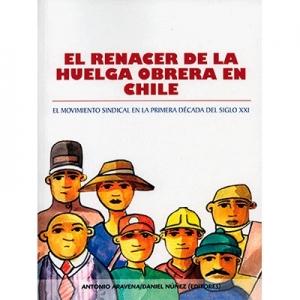 El renacer de la huelga obrera en Chile