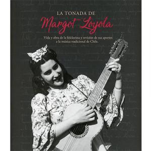 La tonada Margot Loyola
