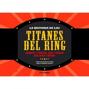 La historia de los titanes de Ring