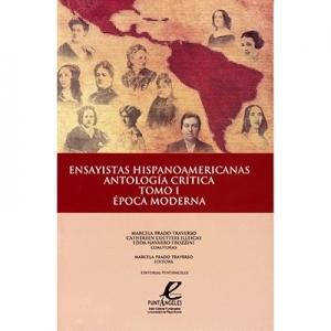 Ensayistas Hispanoamericanas antología crítica tomo I época moderna