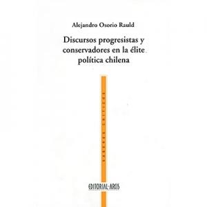 Discursos progresistas y conservadores