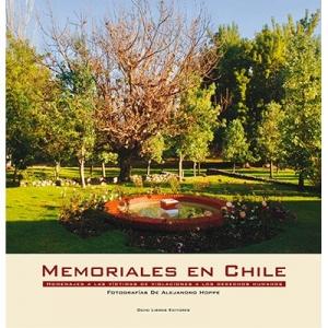 Memoriales en Chile Homenaje a las v�ctimas de violaciones a los derechos humanos