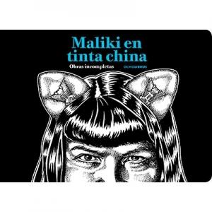 Maliki en tinta china Obras incompletas