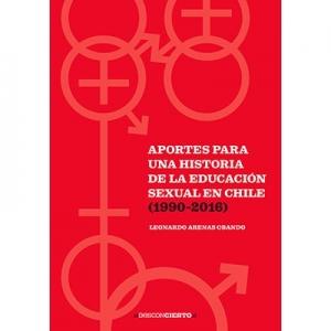 Aportes para una Historia de la Educación sexual en Chile (1990-2016)