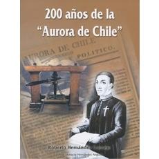 200 años de la  Aurora de Chile
