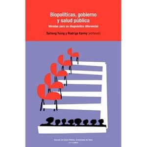 Biopol�ticas, gobierno y salud p�blica
