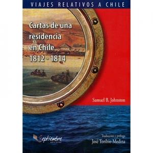 Cartas de una residencia en Chile 1812 - 1814