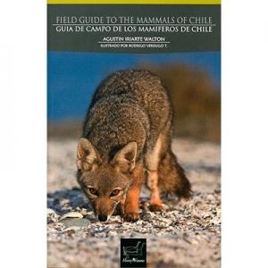 Guía de campo de los mamíferos en Chile