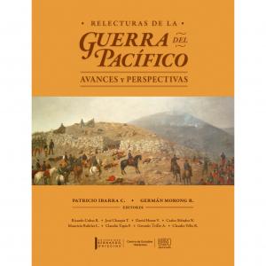 Relecturas de la guerra del pacífico avances y perspectivas