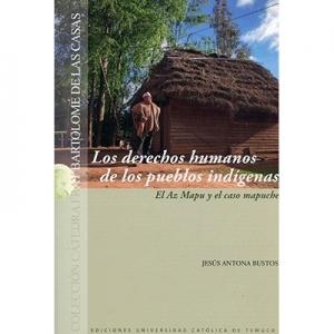 Los derechos humanos de los pueblos indígenas