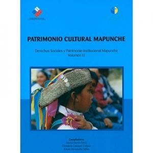Patrimonio cultural mapunche Volumen 3