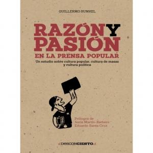 Raz�n y pasi�n en la prensa popular