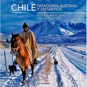 Chile Patagonia austral y antártica