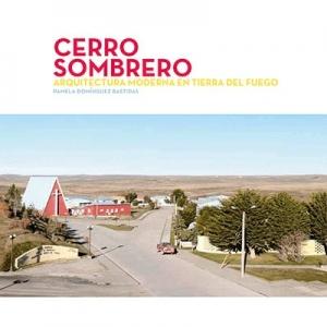 Cerro Sombrero Arquitectura moderna