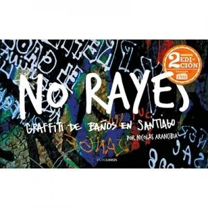 No rayes Graffiti de ba�os en Santiago