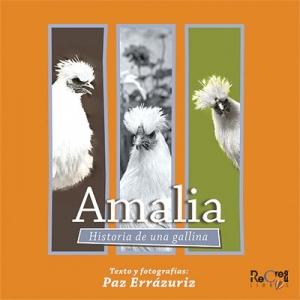 Amalia Historia de una gallina