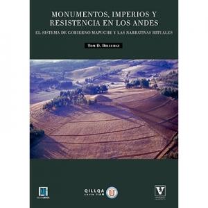 Monumentos imperios y resistencia en los Andes