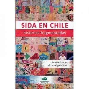 Sida en Chile Historias fragmentadas
