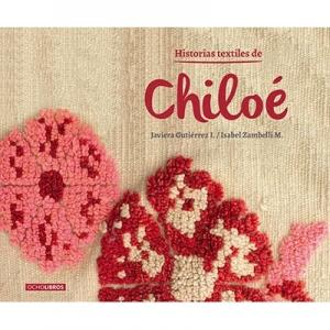 Historias textiles de Chiloe