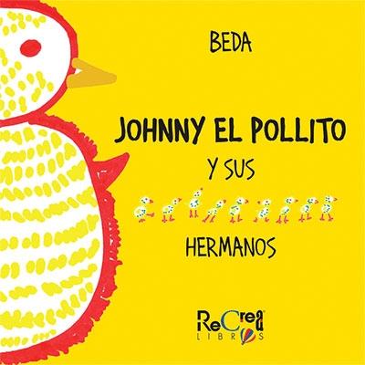 best service ad47d 8b872 Johnny el pollito y sus 9 hermanos
